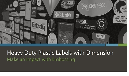 Heavy Duty Plastic Labels with Dimension through Embossing eBook